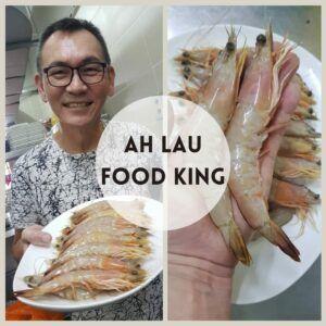 Ah Lau Food King | PHOTO 2020 06 23 02 12 58 2