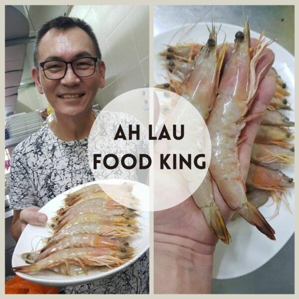 Ah Lau Food King | WhatsApp Image 2020 11 24 at 2.59.20 PM